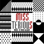2辑 - Miss Terious详情