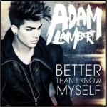 Better Than I Know Myself(Single)详情