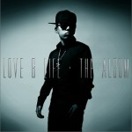 Love & Life, The Album详情