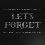 Let's Forget All the Things That We Say(EP)详情