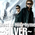 Best of Hilcrhyme ~SILVER~详情