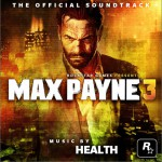 马克思佩恩3 Max Payne 3 (Soundtrack)