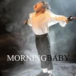 Morning Baby(单曲)详情
