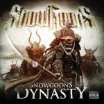 Snowgoons Dynasty详情