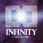 INFINITY ~1000年の夢~ ( Animelo Summer Live 2012 -INFINITY∞- )