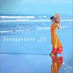 Teenage Love (Single)详情