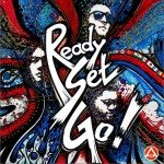 Ready, Set, Go! (Single)详情