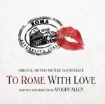 爱在罗马 To Rome with Love OST