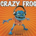 Crazy Frog Presents Crazy Hits(台湾版)详情