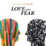 Love and Fear详情