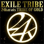 24karats TRIBE OF GOLD (Single)详情