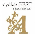 ayaka's BEST - Ballad Collection -详情