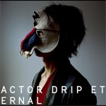 ACTOR / DRIP / ETERNAL (Single)详情