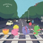 Dumb Ways to Die(Single)详情
