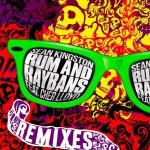 Rum & Ray-bans(remixes)详情