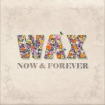 Now & Forever详情