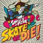 SKATE OR DIE!(EP)详情