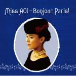 Miss AOI - Bonjour, Paris!详情