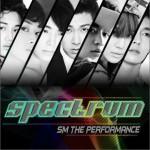 S.M. The Performance - Spectrum (Single)试听