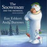 雪人与雪犬 The Snowman and the Snowdog (Original Soundtrack)详情