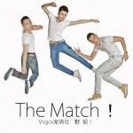 The Match!默契详情