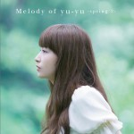 Melody of yu-yu -spring 2-(Single)详情