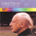 Leopold Stokowski Decca Recordings 1965 - 1972