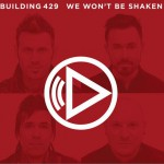 We Won't Be Shaken(Single)详情