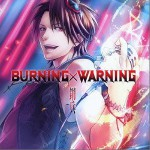 BURNING×WARNING详情