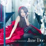 高橋みなみ - Jane Doe Type B (Single)详情