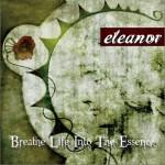 eleanor - Breathe Life Into The Essence