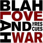 Blah Blah Love and War详情