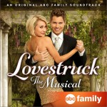 Lovestruck: The Musical (Music from the Original Television Movie)详情