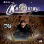 LA Confidential Presents Knoc-Turn'al (Mini Album)详情