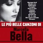 Le più belle canzoni di Marcella Bella详情