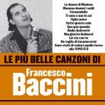Le più belle canzoni di Francesco Baccini详情