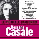Le più belle canzoni di Rossana Casale详情