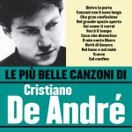 Le più belle canzoni di Cristiano De André详情