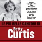 Le più belle canzoni di Betty Curtis详情