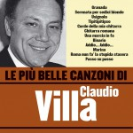 Le più belle canzoni di Claudio Villa详情