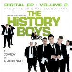 The History Boys Original Soundtrack - Digital EP - Vol 2详情