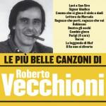 Le più belle canzoni di Roberto Vecchioni详情