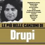 Le più belle canzoni di Drupi详情