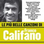 Le più belle canzoni di Franco Califano详情