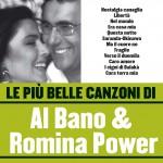 Le più belle canzoni di Al Bano & Romina Power详情