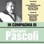 In compagnia di Giovanni Pascoli