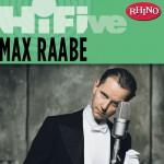 Rhino Hi-Five: Max Raabe & Palast Orchester详情