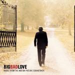 Big Bad Love详情