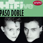 Rhino Hi-Five: Paso Doble详情