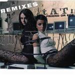 Friend or Foe (Remixes)详情